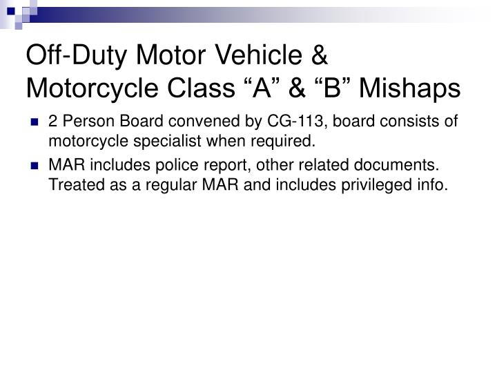 "Off-Duty Motor Vehicle & Motorcycle Class ""A"" & ""B"" Mishaps"