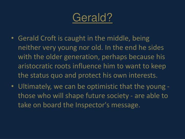 Gerald?