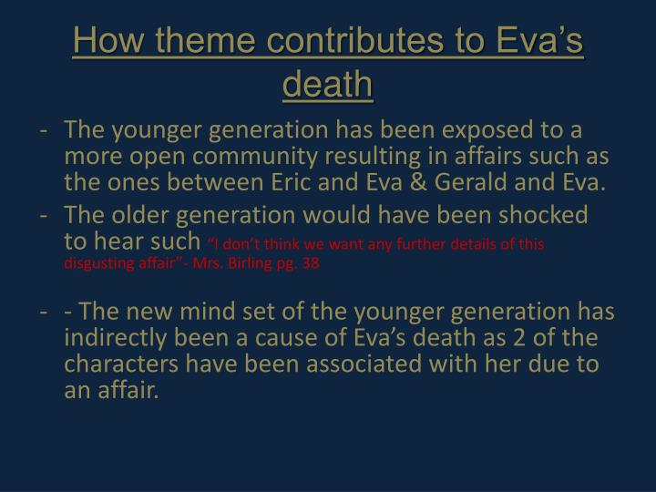 How theme contributes to Eva's death