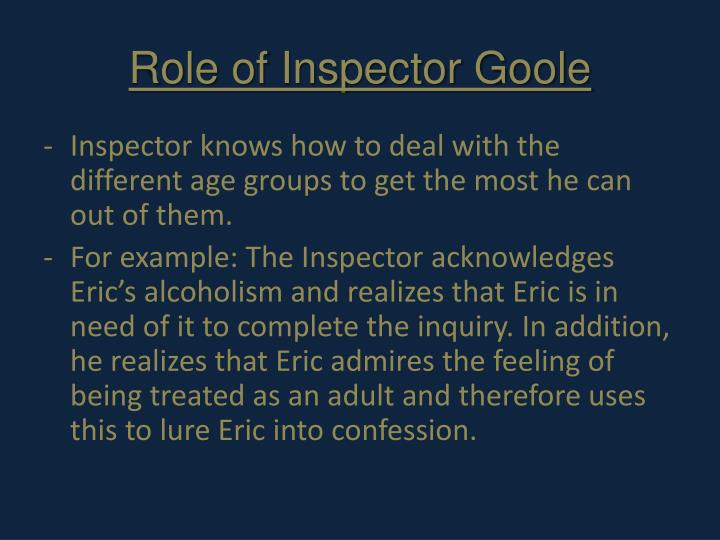 Role of Inspector Goole