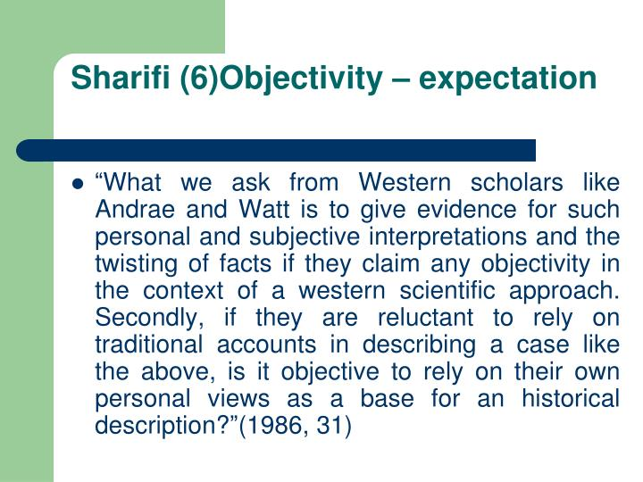 Sharifi (6)Objectivity – expectation