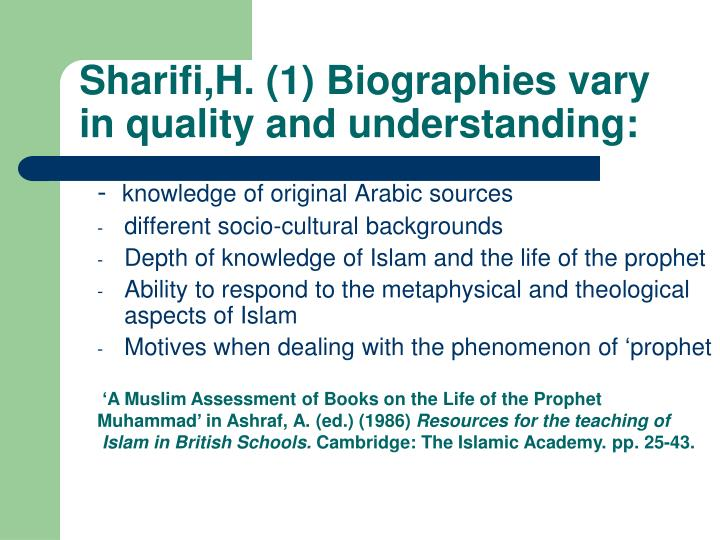 Sharifi,H. (1) Biographies vary in quality and understanding: