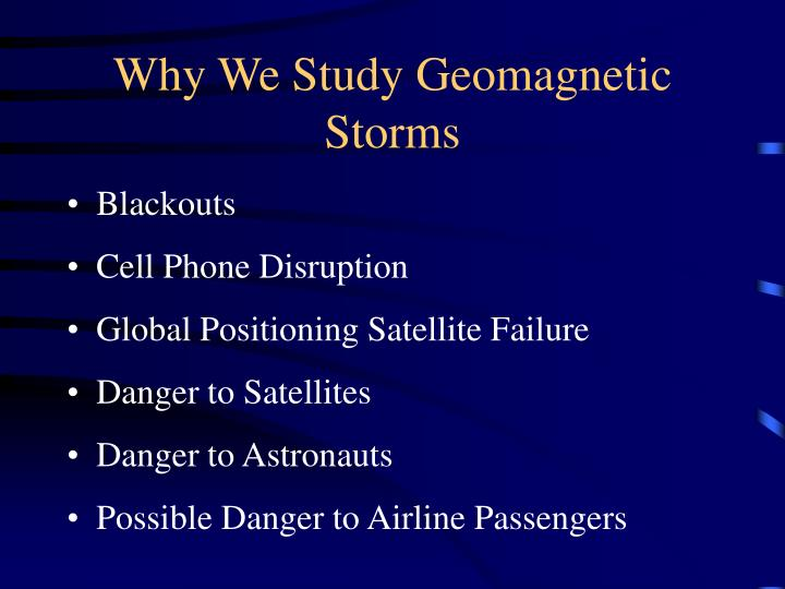 Why we study geomagnetic storms