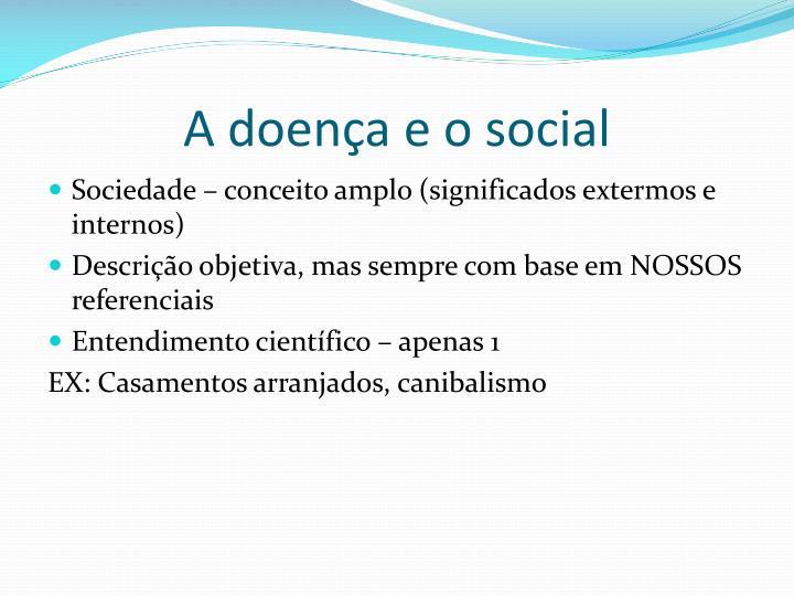 A doença e o social