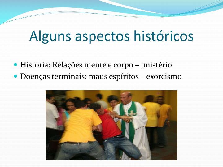 Alguns aspectos históricos