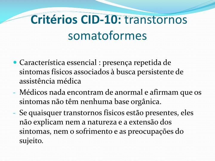 Critérios CID-10: