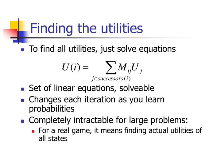 Finding the utilities