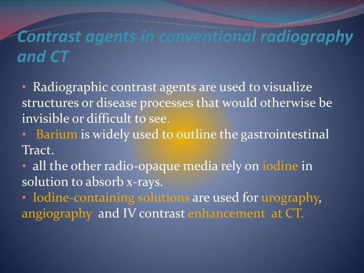 Contrast agents in conventional radiography