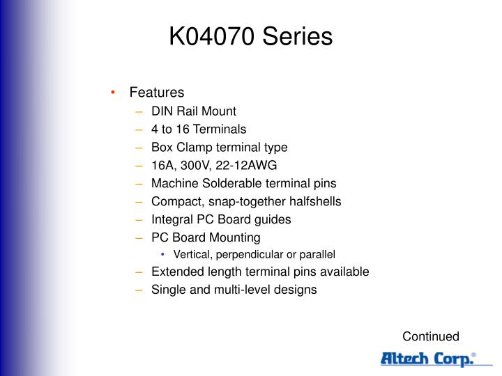 K04070 Series