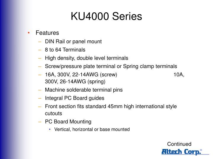 KU4000 Series