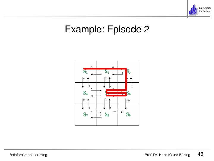 Example: Episode 2