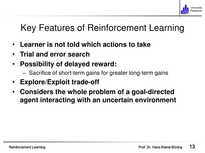 Key Features of Reinforcement Learning