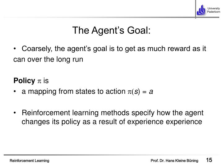 The Agent's Goal: