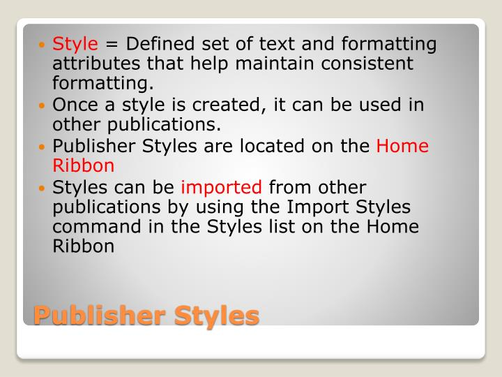 Publisher styles