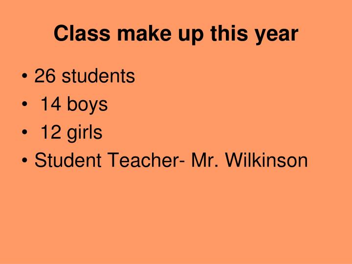 Class make up this year