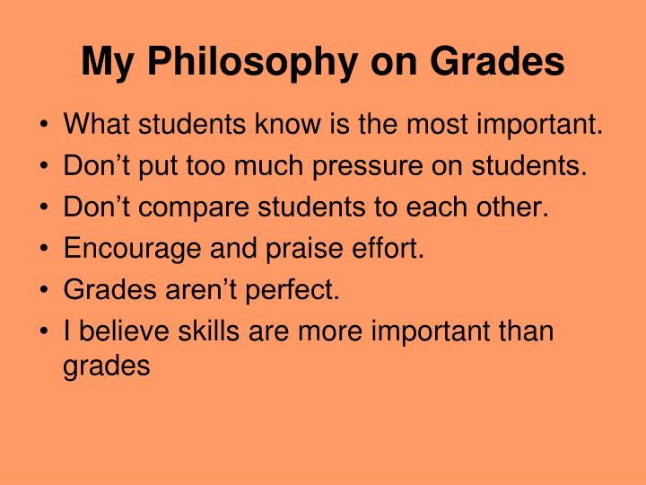 My Philosophy on Grades