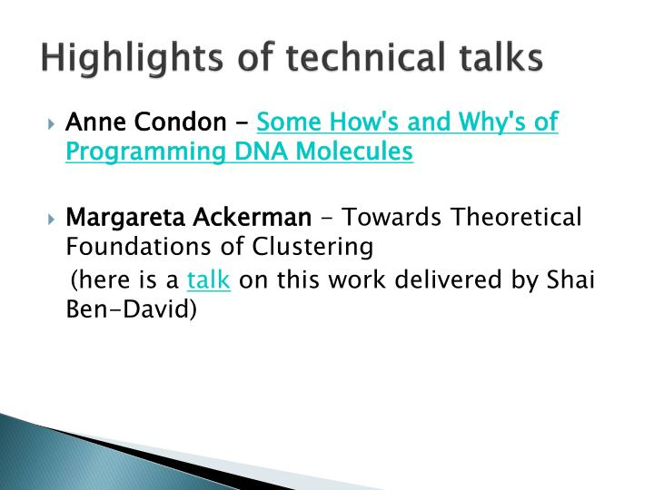 Highlights of technical talks