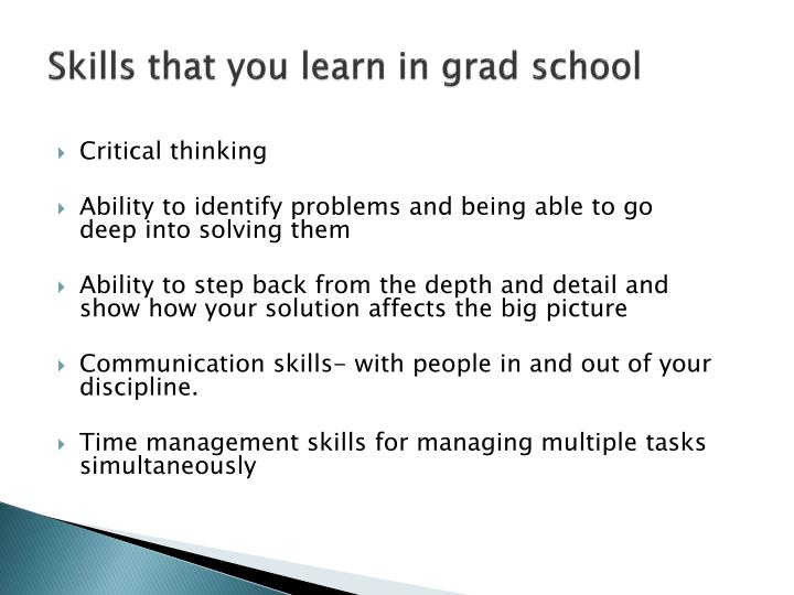 Skills that you learn in grad school