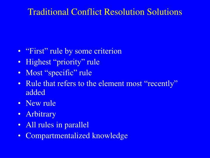 Traditional Conflict Resolution Solutions