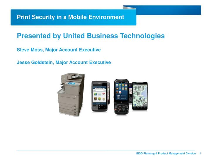 Print security in a mobile environment