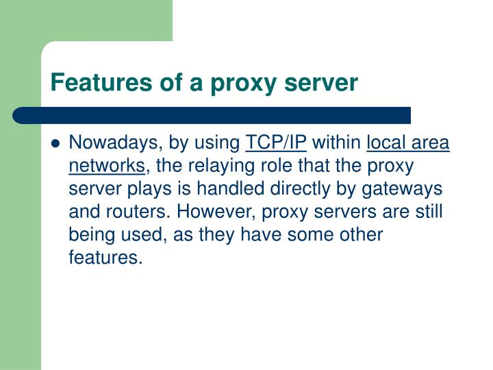 Features of a proxy server