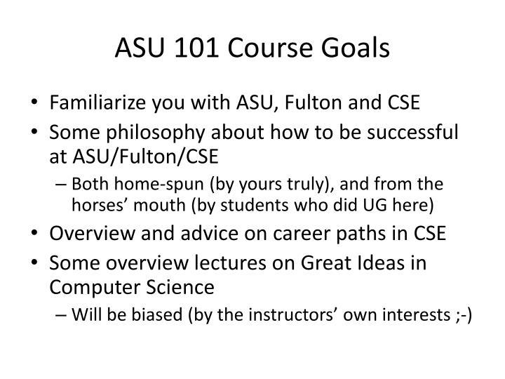 ASU 101 Course Goals