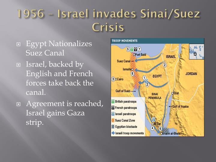 1956 – Israel invades Sinai/Suez Crisis