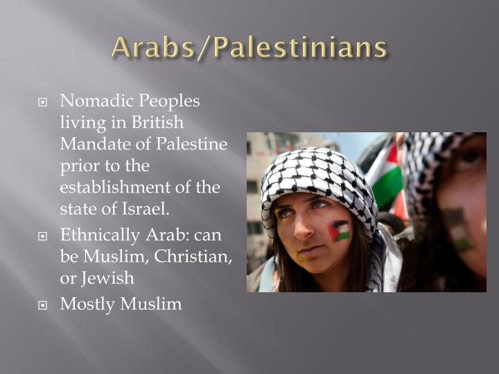 Arabs/Palestinians
