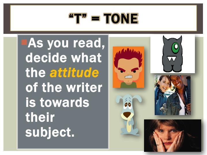 """""""T"""" = Tone"""