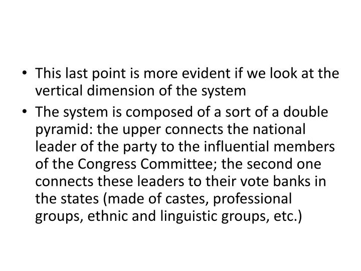 This last point is more evident if we look at the vertical dimension of the system