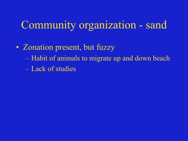 Community organization - sand