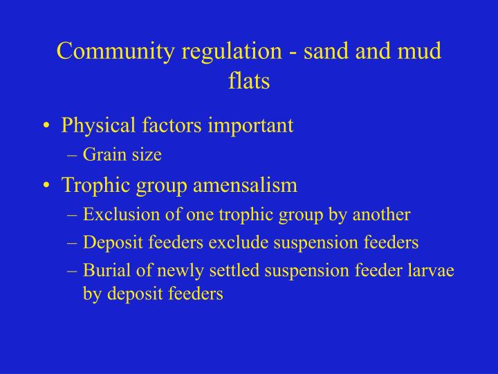 Community regulation - sand and mud flats