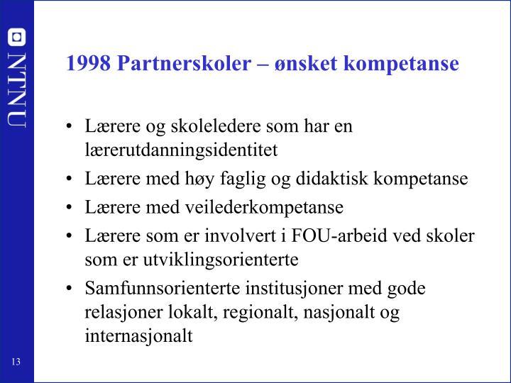 1998 Partnerskoler – ønsket kompetanse