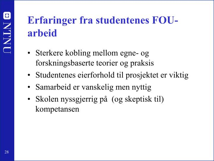 Erfaringer fra studentenes FOU-arbeid