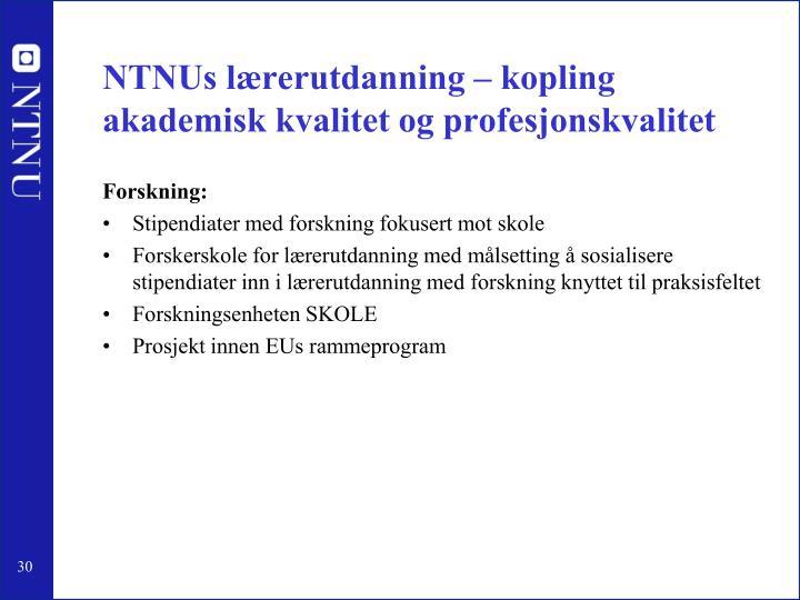 NTNUs lærerutdanning – kopling akademisk kvalitet og profesjonskvalitet