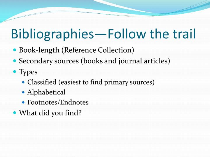 Bibliographies—Follow the trail