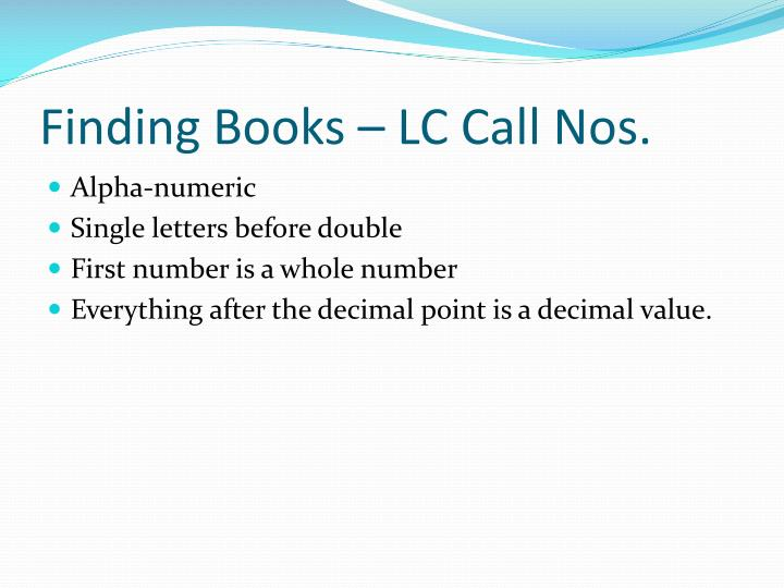Finding Books – LC Call Nos.