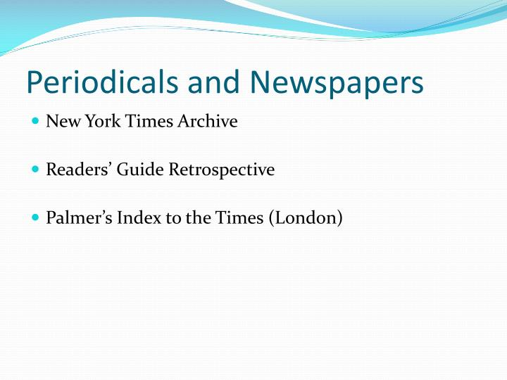 Periodicals and Newspapers