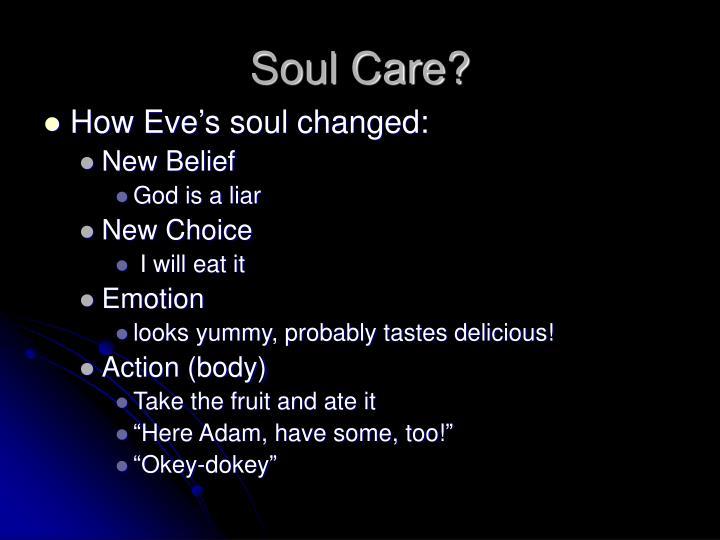 Soul Care?