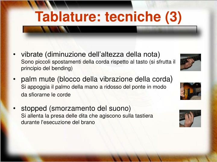 Tablature: tecniche (3)