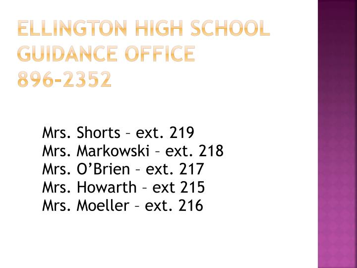 Mrs. Shorts – ext. 219