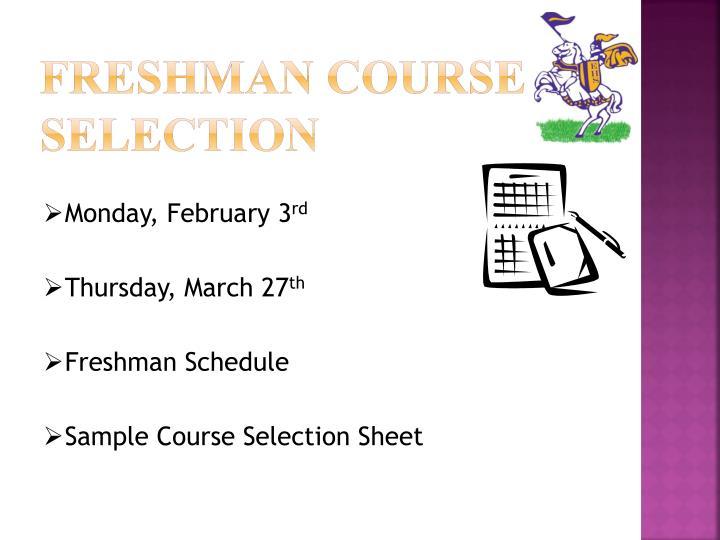 Freshman Course Selection