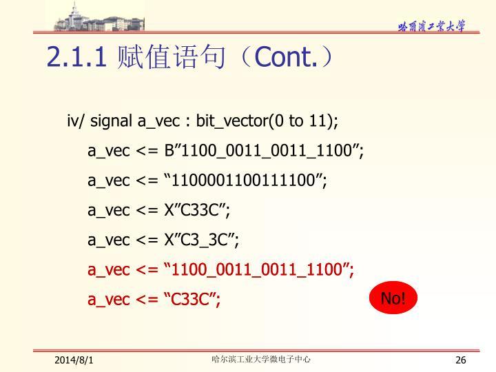 """a_vec <= """"1100_0011_0011_1100"""";"""