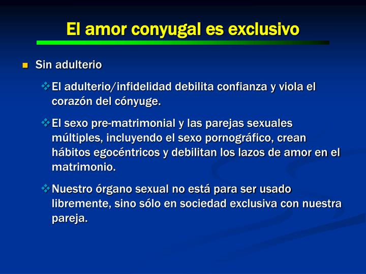 El amor conyugal es exclusivo