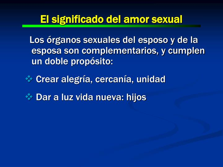 El significado del amor sexual