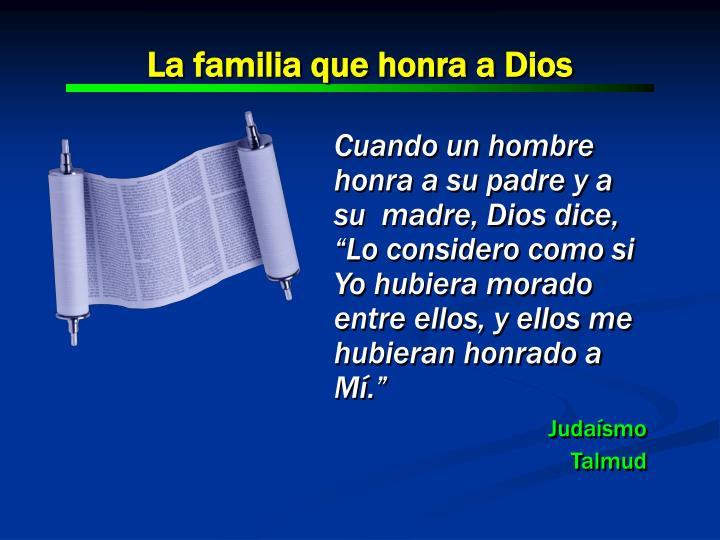 La familia que honra a Dios