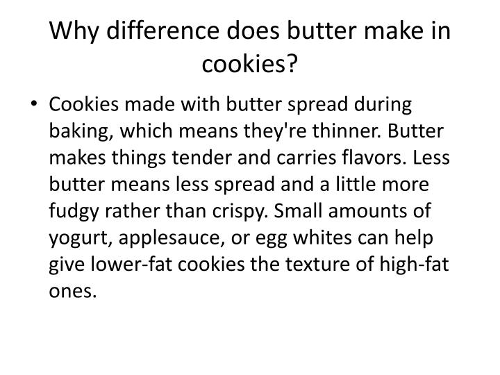 Why difference does butter make in cookies