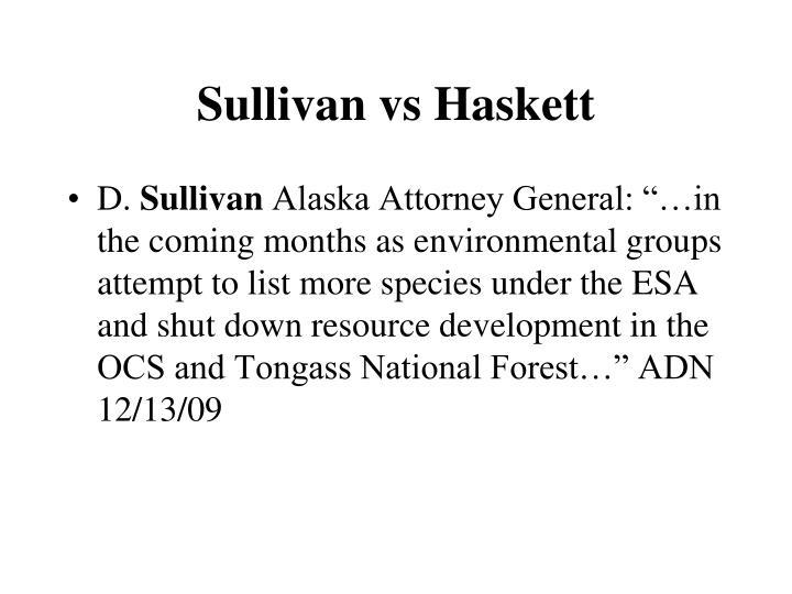 Sullivan vs Haskett