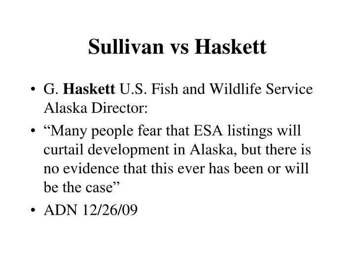 Sullivan vs Haskett