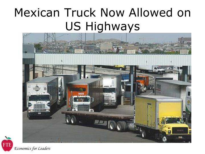 Mexican Truck Now Allowed on US Highways